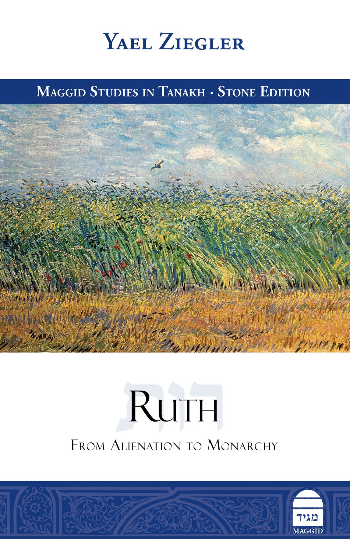 Rabbinic Readings – Yael Ziegler's Ruth